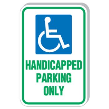 "12""x18"" Handicapped Parking Only Sign"