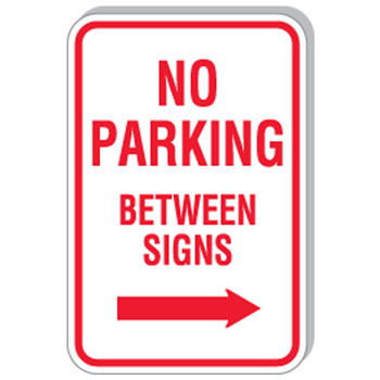 "12""x18"" No Parking Between Signs w/ Right Arrow Sign"
