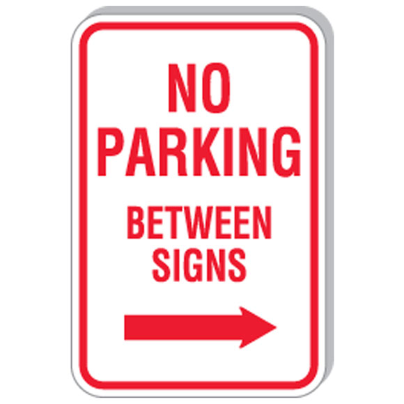 """12""""x18"""" No Parking Between Signs w/ Right Arrow Sign"""