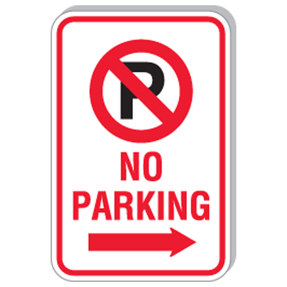 "12""x18"" No Parking Right Arrow Sign"