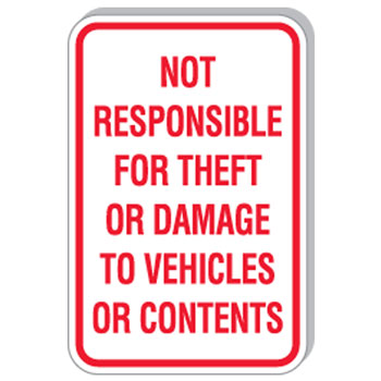 "12""x18"" Not Responsible For Theft Sign"