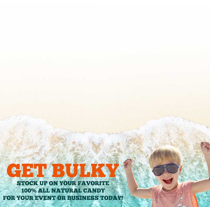 Get Bulky by ordering 100% ALl Natural Candy in our bulk category