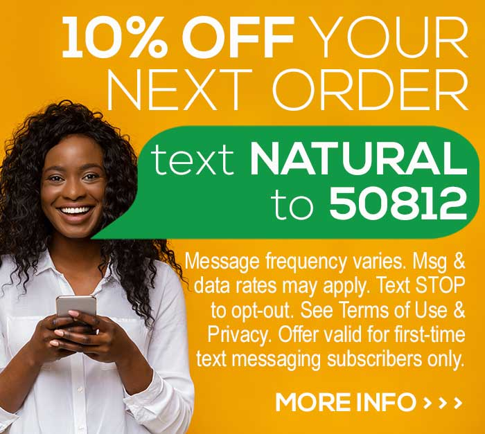 Text 50812 for 10% off your next order