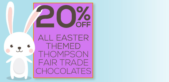 20% Off Easter Themed Thompson Fair Trade Chocolates