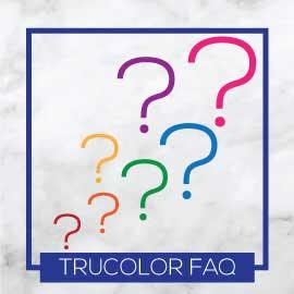 TruColor FAQ & Tips n' Tricks