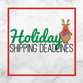Holiday 2019 Shipping Deadlines