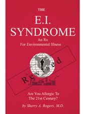 The E.I. Syndrome Revised by Sherry Rogers, M.D.