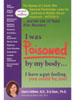 I Was Poisoned By My Body Revised & Updated by Gloria Gilbere, N.D., D.A.Hom., Ph.D.