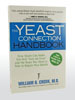The Yeast Connection Handbook by William G. Crook, M.D.