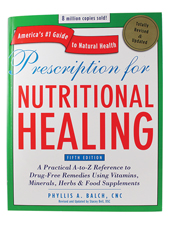 Prescription for Nutritional Healing Fifth Edition by Phyllis A. Balch, CNC