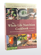 The Whole Life Nutrition Cookbook by Alissa Segersten and Tom Malterre, MS, CN