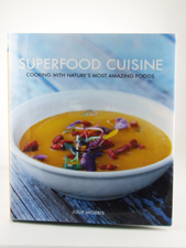 Superfood Cuisine Cookbook by Julie Morris