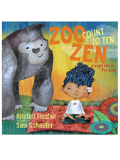 Zoo Zen A Yoga Story for Kids