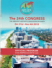 ISAPS 2018 The 24th Congress - The Greatest Aesthetic Education on Earth Miami, Florida, November 2018