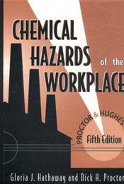 Proctor & Hughes' Chemical Hazards of the Workplace