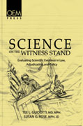 Science on the Witness Stand: Evaluating Scientific Evidence in Law, Adjudication, and Policy