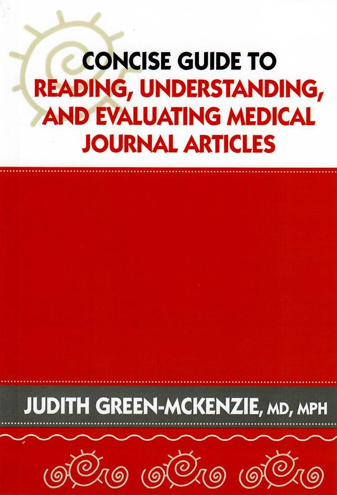 Concise Guide to Reading, Understanding, and Evaluating Medical Journal Articles
