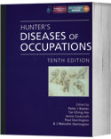 Hunter's Diseases of Occupations, Tenth Edition