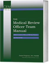 The Medical Review Officer Team Manual: MROCC's Guide for MROs and MRO Team Members