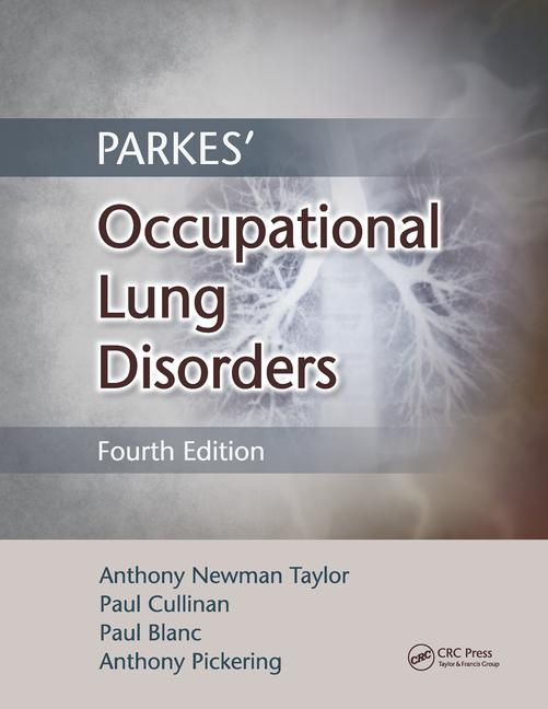 Parkes' Occupational Lung Disorders Fourth Edition