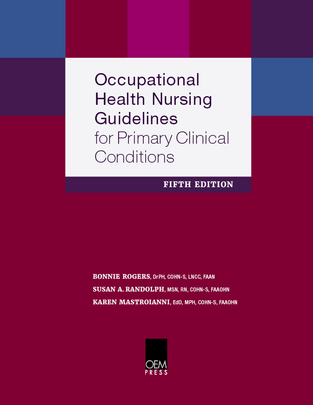 Occupational Health Nursing Guidelines for Primary Clinical Conditions 5th Edition