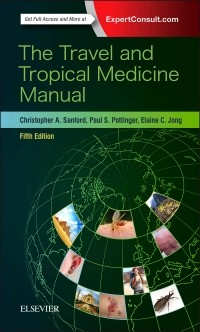 The Travel and Tropical Medicine Manual 5th Edition