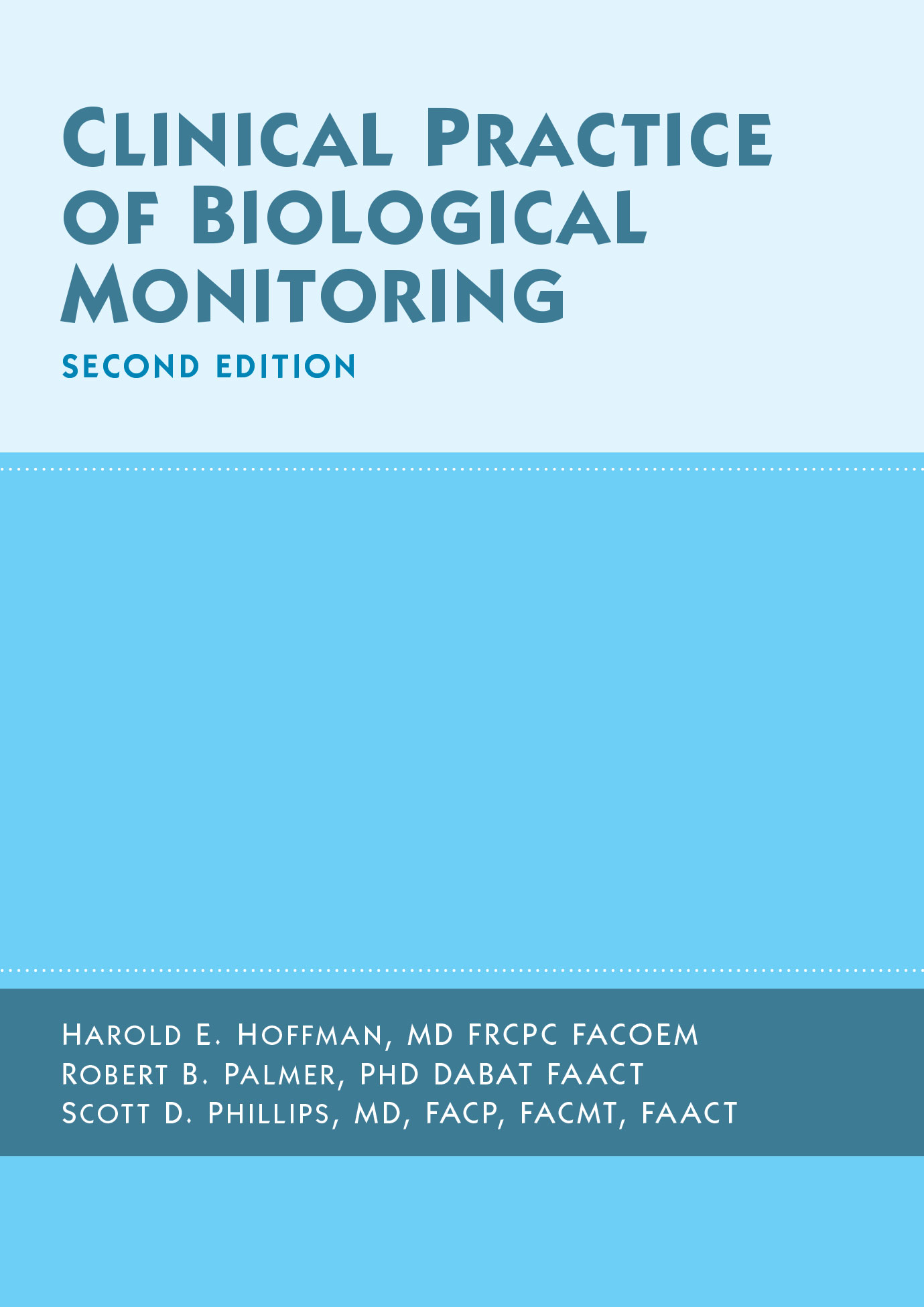 Clinical Practice of Biological Monitoring, Second Edition