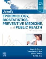Jekel's Epidemiology, Biostatistics, Preventive Medicine and Public Health, Fifth Edition