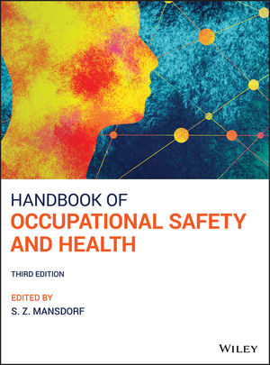 Handbook of Occupational Safety and Health 3rd Edition