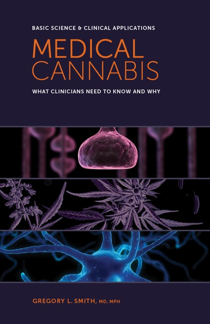 Medical Cannabis:  What Clinicians Need to Know and Why