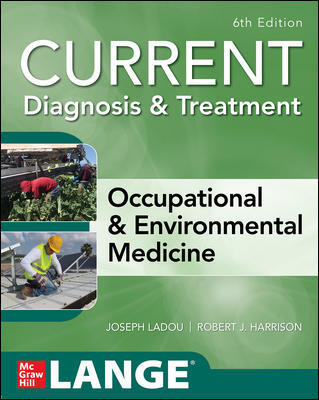 Current Occupational & Environmental Medicine, Sixth Edition