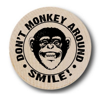 Don't Monkey Around Wooden Nickels