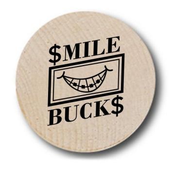 Smile Bucks Wooden Nickels