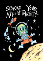 Space Alien Missed Appointment Postcard