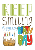 Keep Smiling Birthday Greeting Card