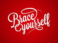 Brace Yourself Greeting Card