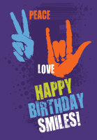 Peace Love Happy Birthday Greeting Card