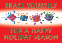 Braced Together Presents Holiday Greeting Card