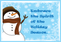 Embrace the Spirit Snowman Holiday Greeting Card