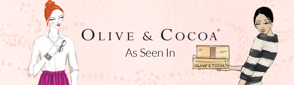 Olive & Cocoa - as seen in publications and spots