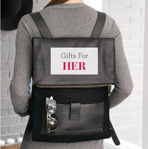 For Her Gifts