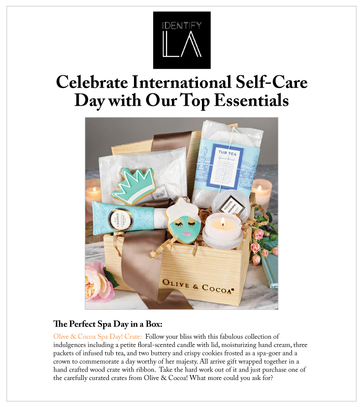 Olive & Cocoa's Spa Day! Crate was featured in IdentifyLA
