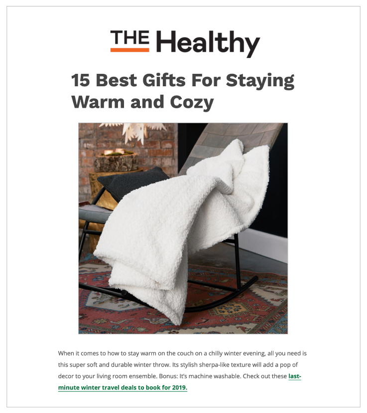 Our Snowy Luxe Winter Throw was featured in TheHealthy.com's 15 Best Gifts For Staying Warm and Cozy.