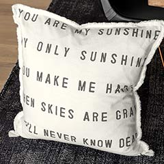 """""""You Are My Sunshine"""" Pillow"""