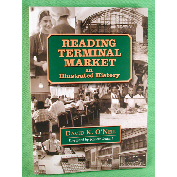 Reading Terminal Market-an Illustrated History
