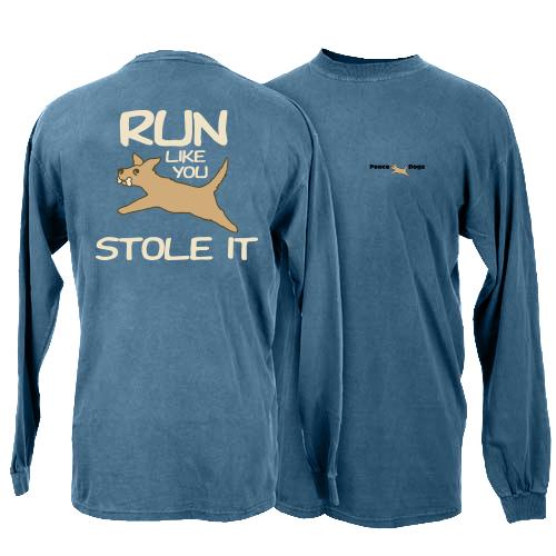 Run Like You Stole It Peace Dogs Long Sleeve T-Shirt