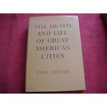- The Death and Life of Great American Cities, 1st Edition: Jane Jacobs: Books