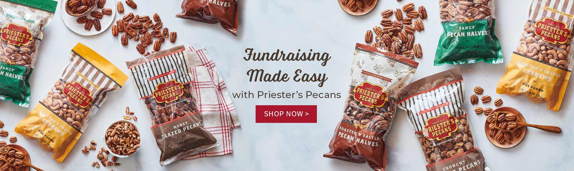Fundraising Made Easy with Priester's Pecans - Shop Now >