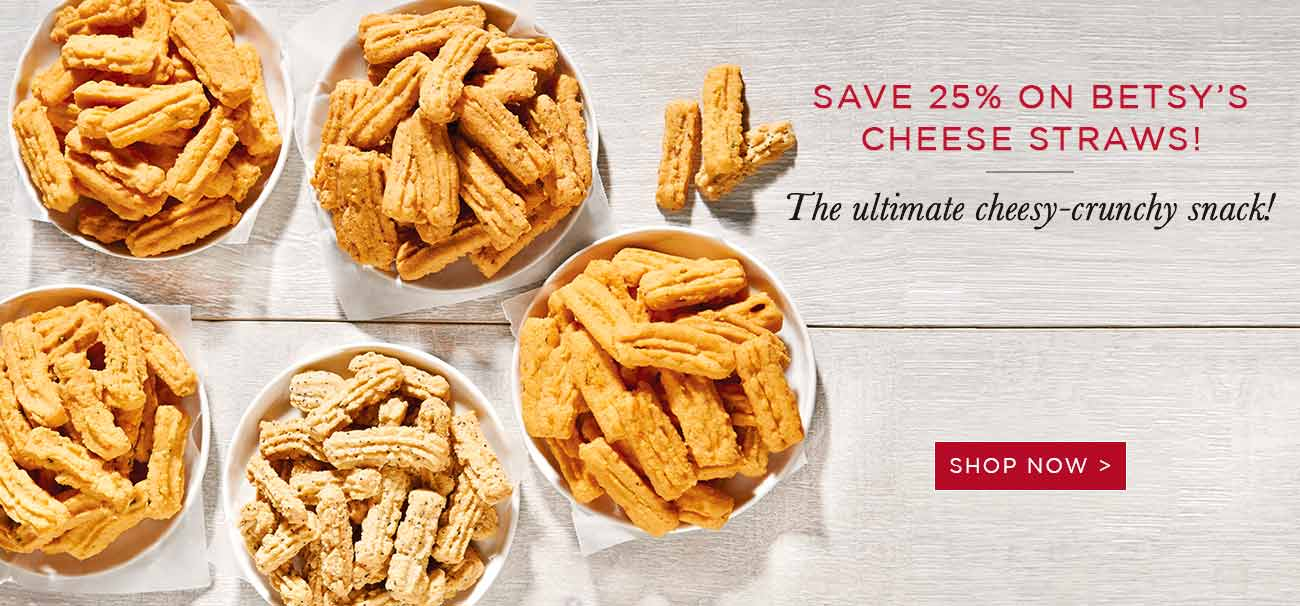 Save 25% on Betsy's Cheese Straws!