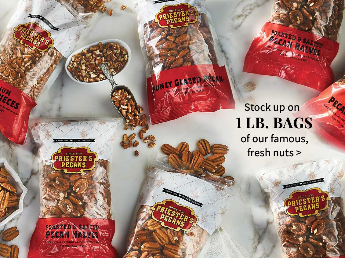 Shop 1-Lb. Bags of our Quality Pecans and Nuts